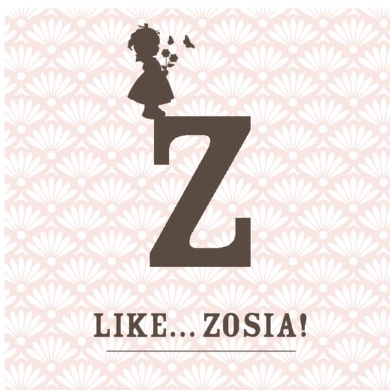 Z like Zosia